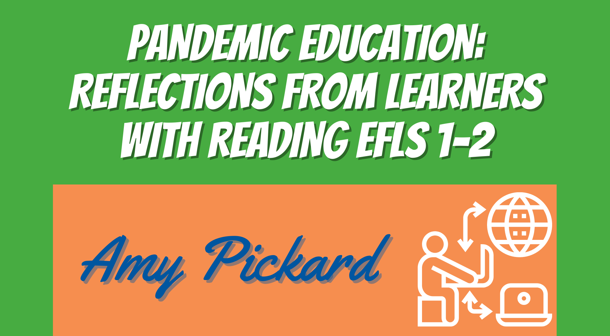 Pandemic education: Reflections from learners with reading EFLs 1-2
