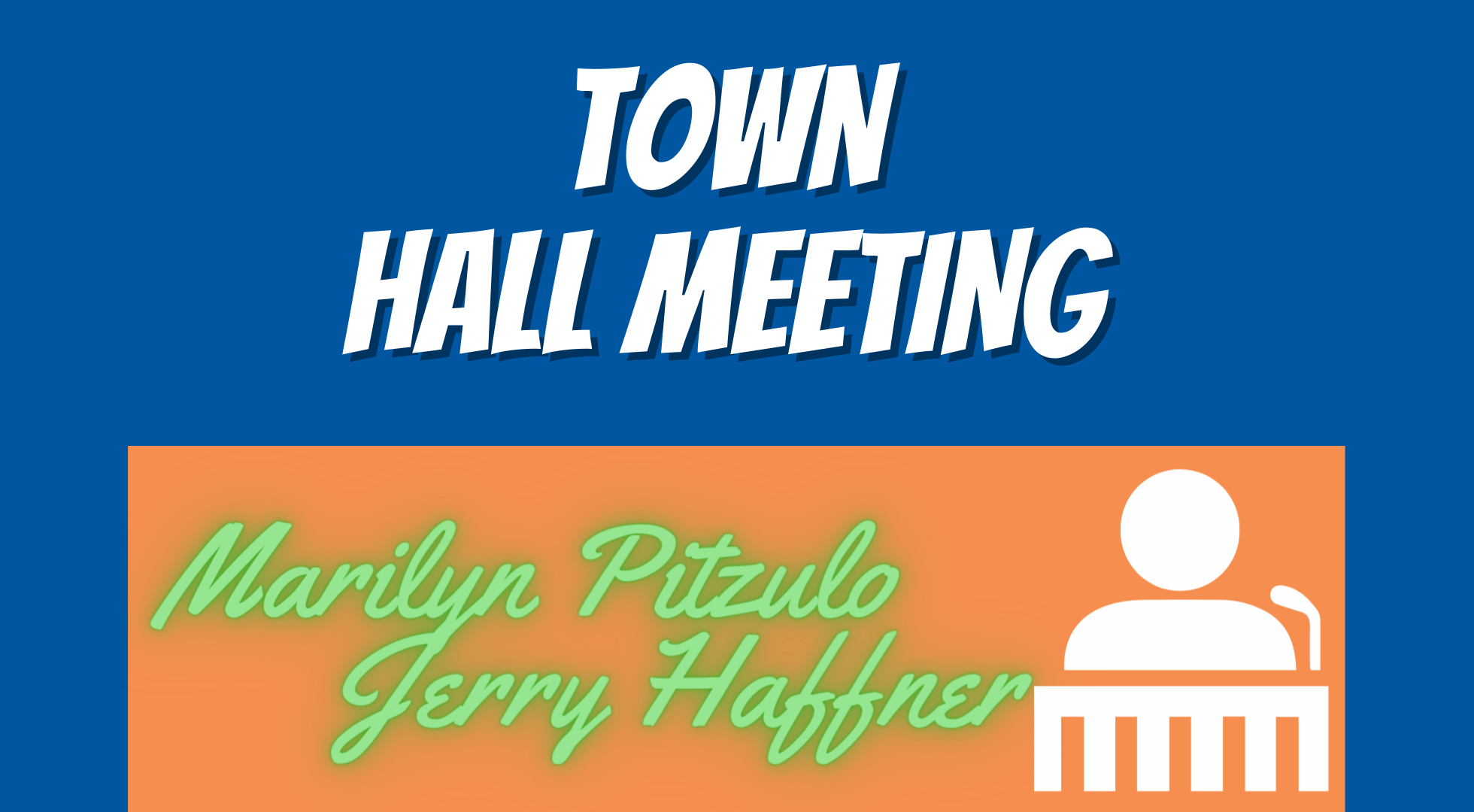 Town Hall with Jerry Haffner and Marilyn Pitzulo