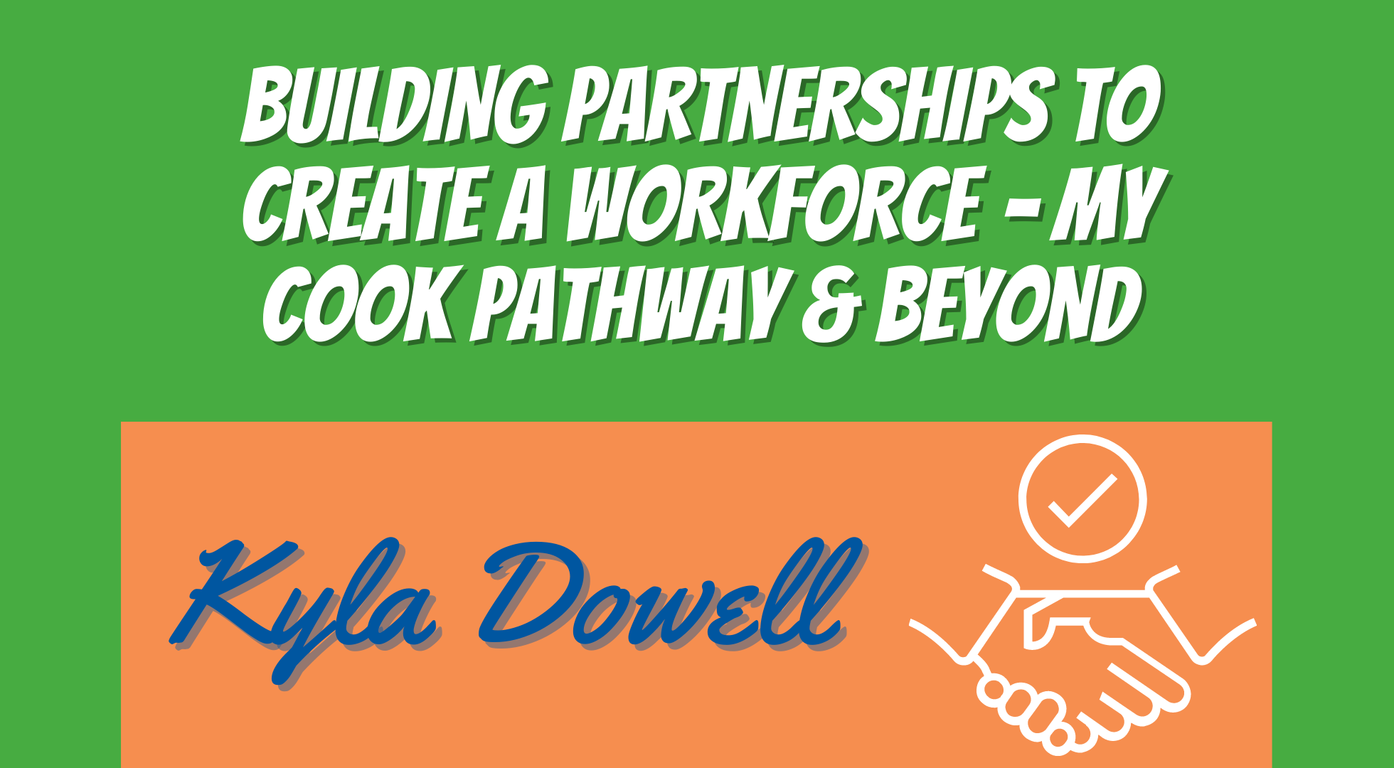 Building Partnerships to Create a Workforce – My Cook Pathway & Beyond